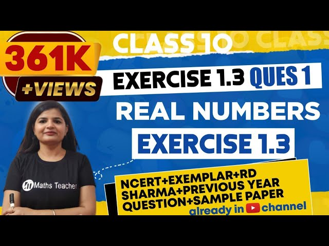 Real Numbers | Chapter 1 Ex 1.3 Q - 1 | NCERT | Maths Class 10th