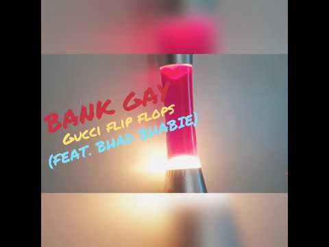 Bank Gay Gucci Flip Flops Cover Youtube