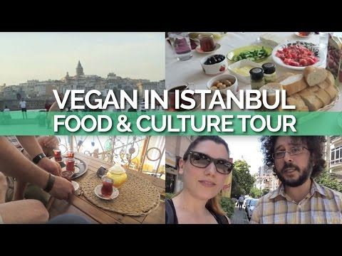 Vegan in Istanbul: Food & Culture Tour