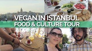 Vegan in Istanbul: Food & Culture Tour