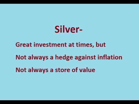 Silver- Not Always a Store of Value