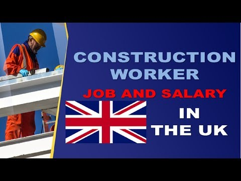 Construction Worker Salary In The UK - Jobs And Wages In The United Kingdom