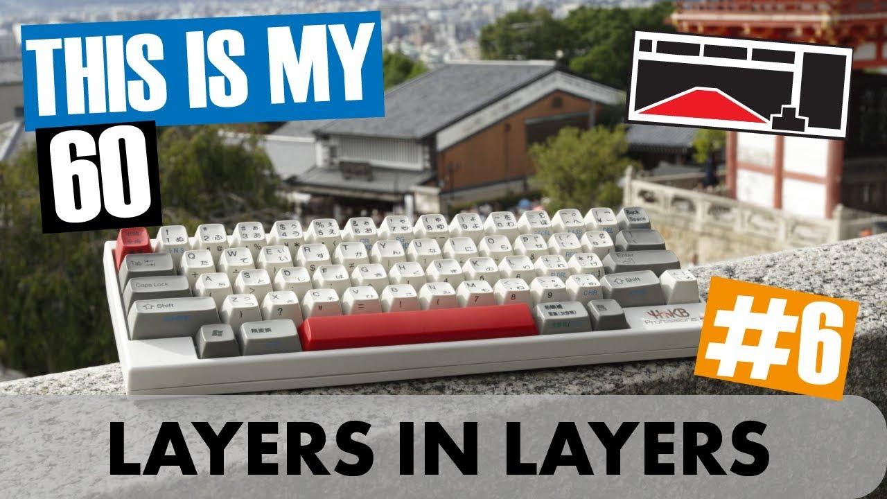 [#6] This is My 60 - KBD66, HHKB, XD60, Pok3r, AEK64 - Custom Mechanical  Keyboards