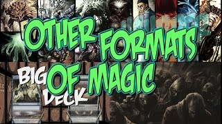 Other Formats of Magic, Part 1