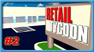 Let's Play Roblox Retail Tycoon #2 | Boomerangin YEAH! | ROAD TO 400 SUBSCRIBERS!!