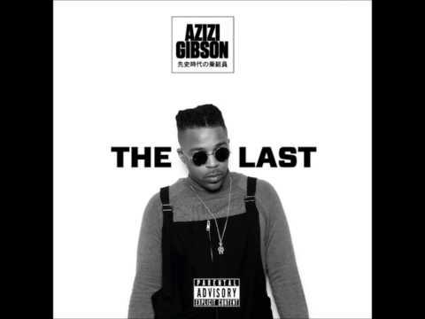 Bad Habits - Azizi Gibson ( Prod. Kamandi )