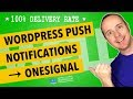 Wordpress Push Notifications Plugin - Onesignal Web Push Notifications