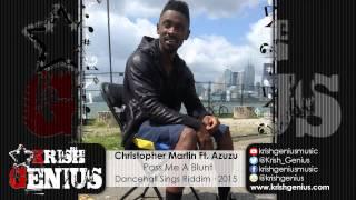 Christopher Martin Ft. Azuzu - Pass Me A Blunt [Dancehall Sings Riddim] February 2015