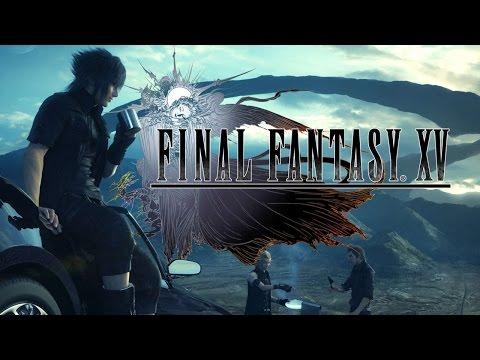 Final Fantasy XV: Part 1