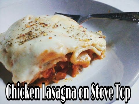 Chicken Lasagna Without Oven || Stove Top Lasagna || Easy ...