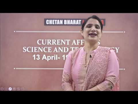 Current Affairs | Science & Technology | 13 April - 19 April | Best Current Affairs for UPSC
