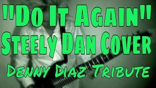 """DO IT AGAIN"" STEELY DAN GUITAR COVER"