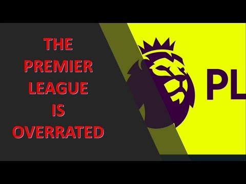 Is the Premier League the best in the world?