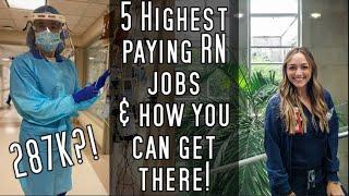 Top 5 HIGHEST paying nursing jobs!