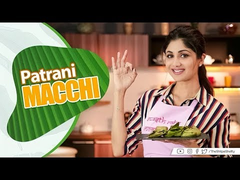I tried this Fish Patrani by Shilpa Shetty Kundra