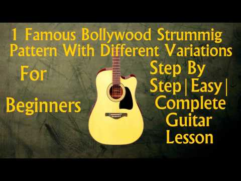 1 Famous Strumming Pattern For Many Bollywood Songs | Beginners Guitar Lesson | GL#5