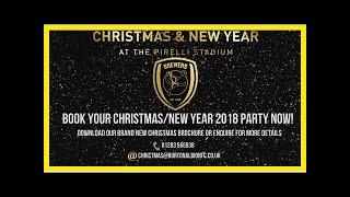 Breaking News | CHRISTMAS & NEW YEAR 2018 AT THE PIRELLI STADIUM - BOOK NOW