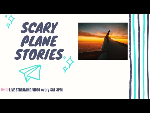 Scary plane stories and Q&A