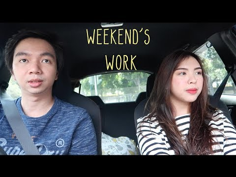 WEEKEND and WORK