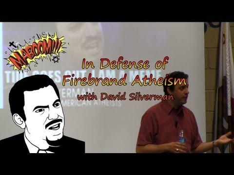 "David Silverman - ""In Defense of Firebrand Atheism"" (FULL)"