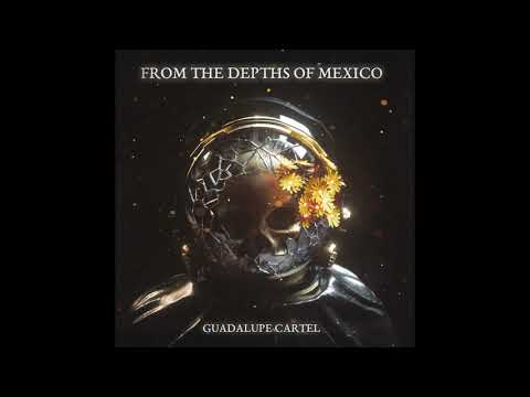 From The Depths Of Mexico - Guadalupe Cartel (2020) (New Full Album)