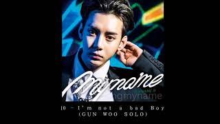 GUN WOO(MYNAME) - I'm not a bad Boy