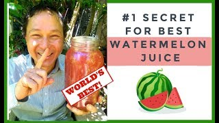 My Secret to Making the World's Best Watermelon Juice