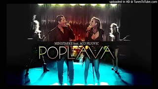 Video Ministarke feat. Aco Pejovic - POPLAVA (DJ Rolex Club Remix) download MP3, 3GP, MP4, WEBM, AVI, FLV Juni 2018