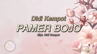 Didi Kempot - Pamer Bojo [Official Lyric Video]