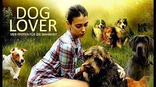 Dog Lover – Vier Pfoten für die Wahrheit (Drama in voller Länge, ganzer Film auf Deutsch) *HD*