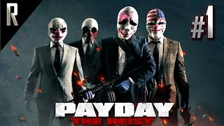 ► Payday: The Heist - Walkthrough HD - Part 1