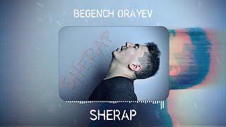 Begench Orayev - Şerap