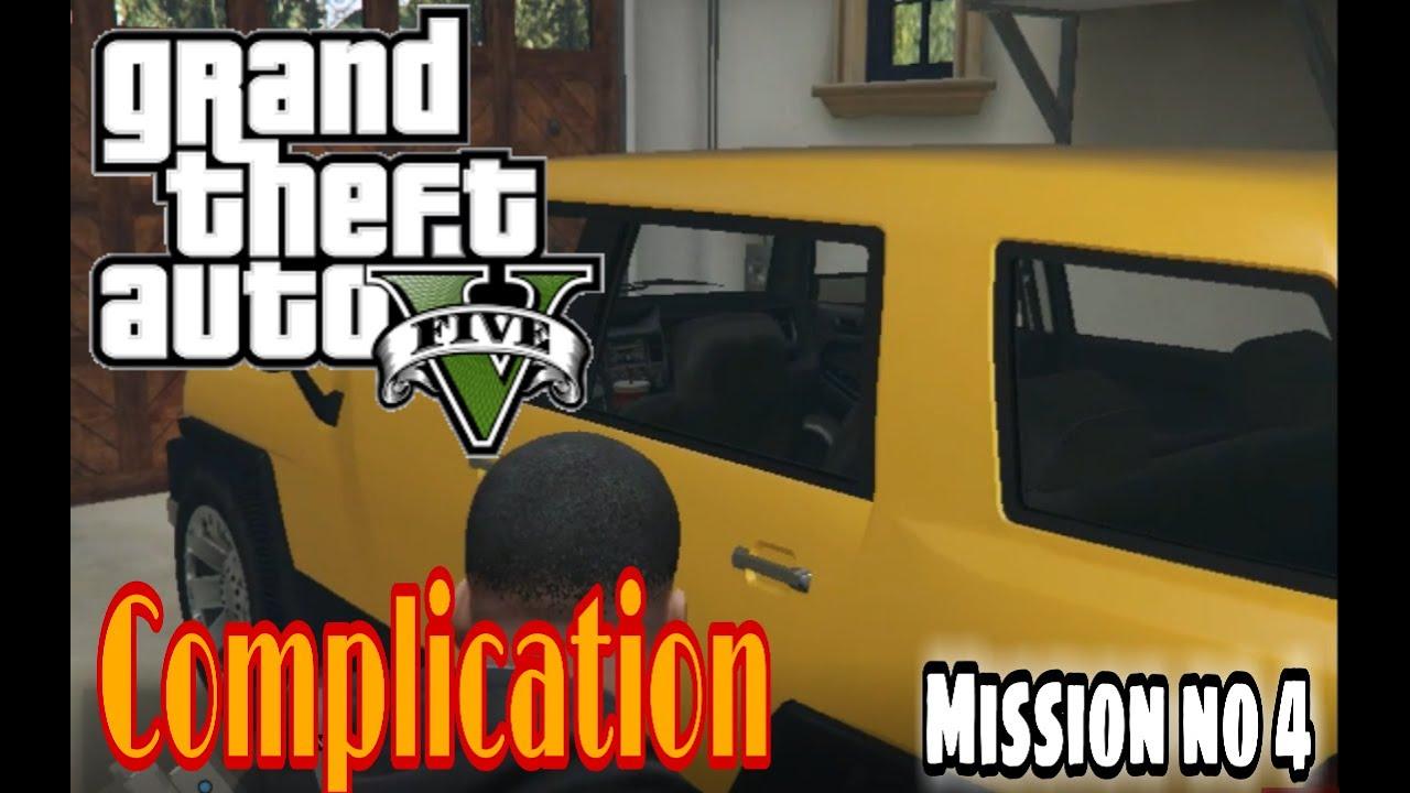 GTA V MISSION NO 4 | COMPLICATION | GTA 5 GAMEPLAY