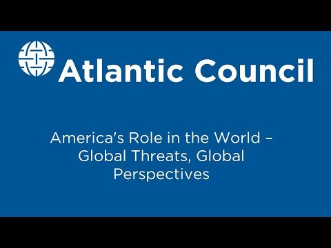 America's Role in the World – Global Threats, Global Perspectives