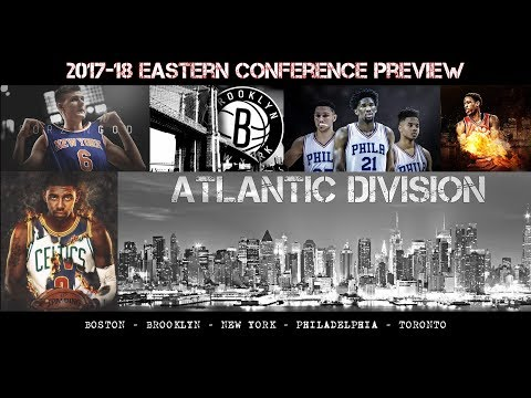 2017-18 NBA Preview - Atlantic Division