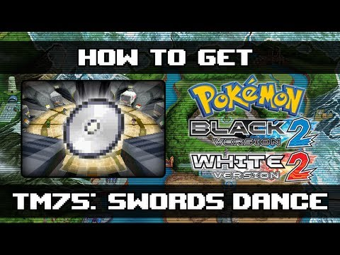Pokemon Black 2 And White 2   How To Get Swords Dance (TM75)