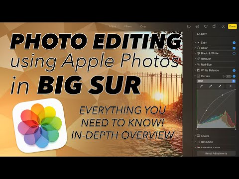 PHOTO EDITING using APPLE PHOTOS in BIG SUR!  IN-DEPTH OVERVIEW of EVERYTHING!