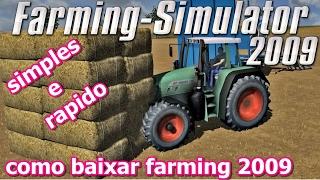 COMO BAIXAR E INSTALAR FARMING SIMULATOR 2009 GOLD EDITION (JÁ CRACKEADO) - VIA MEGA