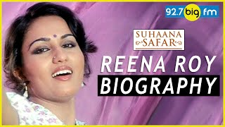 Reena roy biography | suhaana safar with annu kapoor