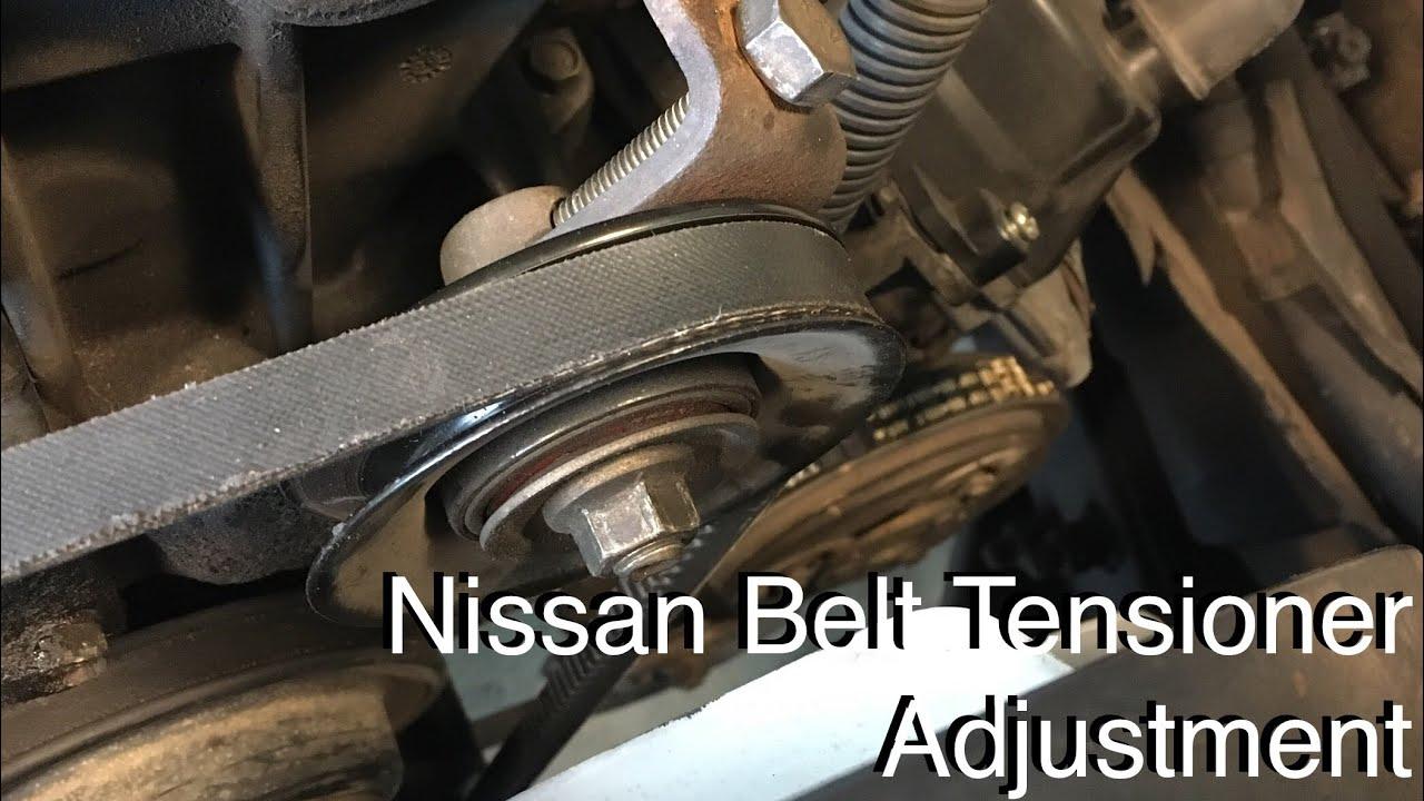 Nissan Belt Tensioner Adjustment Youtube