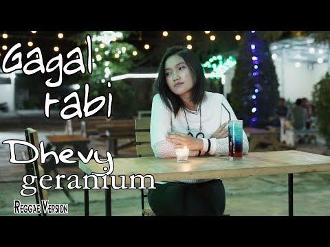 Dhevy Geranium - Gagal Rabi [OFFICIAL]
