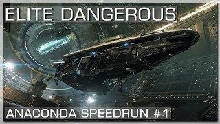 ELITE DANGEROUS | Erster Anaconda Speedrun Versuch #1 [10.05.2018]