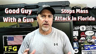 Armed Citizen Stops Mass Shooter at Florida Cookout - TheFireArmGuy