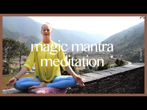 Kundalini Yoga: Magic Mantra Meditation, Law of Attraction, Bhutan | KIMILLA