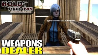 WEAPONS DEALER | Hold Your Own | Let