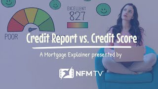 Credit Report versus Credit Score
