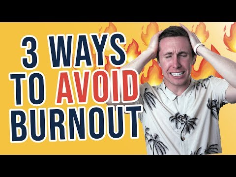 3 Ways To AVOID Burnout In Your Job Or Business