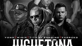 Yomo - Juguetona (Remix) [feat. Farruko, Tito El Bambino & Wisin]