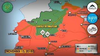 15 ноября 2018. Военная обстановка в Сирии. Бои в Идлибской демилитаризованной зоне.