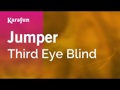 Karaoke Jumper - Third Eye Blind *